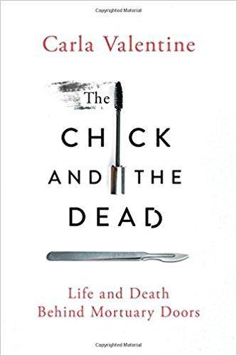 9781250120687 Chick & The Dead: Life & Death Behind Mortuary Doors