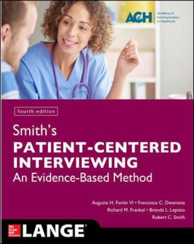 9781259644627 Smith's Patient Centered Interviewing: An Evidence-Based...
