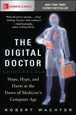 9781260019605 Digital Doctor: Hope Hype & Harm At The Dawn Of...