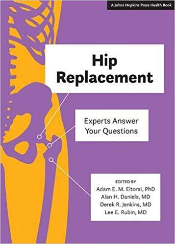9781421429588 Hip Replacement: Experts Answer Your Questions