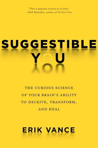 9781426217890 Suggestible You: The Curious Science Of Your Brain's...
