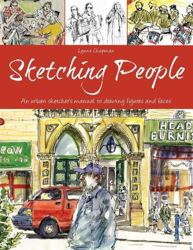 9781438007267 Sketching People: An Urban Sketcher's Manual To Drawing...