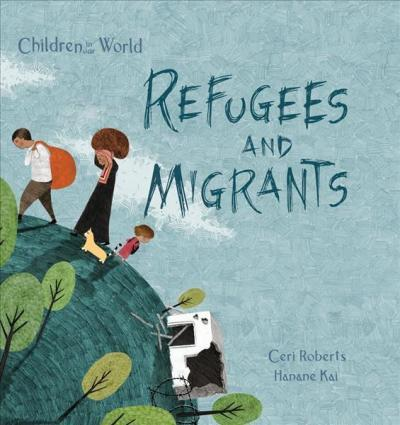 9781438050201 Children In Our World: Refugees & Migrants