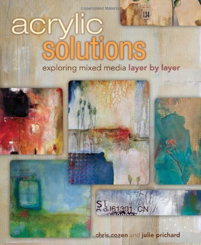 9781440321122 Acrylic Solutions: Exploring Mixed Media Layer By Layer