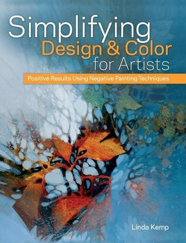 9781440325236 Simplifying Design & Color For Artists: Positive Results...