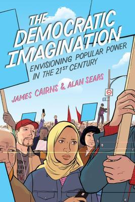 9781442605282 Democratic Imagination: Envisioning Popular Power In The...