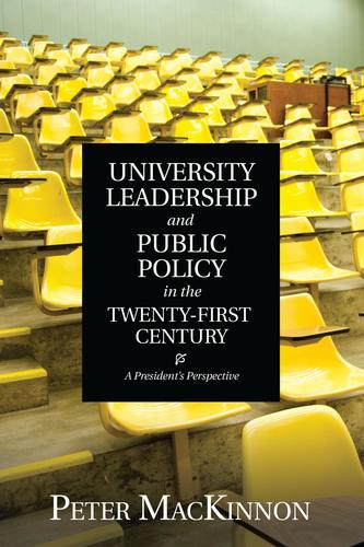 9781442616110 University Leadership & Public Policy In The Twenty-First...