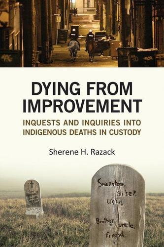 9781442628915 Dying From Improvement: Inquests & Inquiries Into...