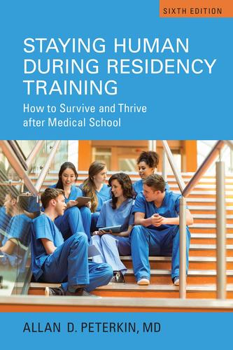 9781442629141 Staying Human During Residency Training: How To Survive...
