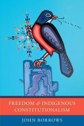 9781442629233 Freedom & Indigenous Constitutionalism
