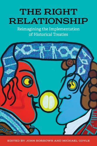 9781442630215 Right Relationship: Reimagining The Implementation...