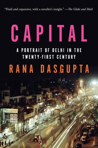9781443406055 Capital: A Portrait Of Delhi In The Twenty-First Century
