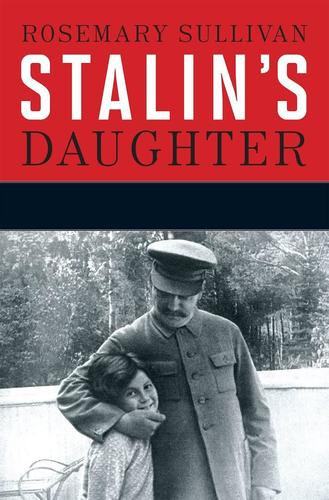 9781443414432 Stalin's Daughter: The Extraordinary & Tumultuous Life...