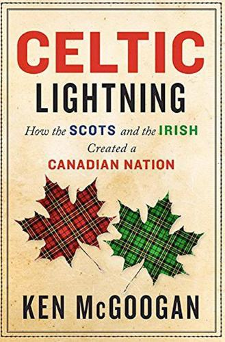 9781443425513 Celtic Lightning: How The Scots & The Irish Created A...