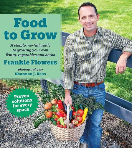 9781443433990 Food To Grow: A Simple, No-Fail Guide To Growing Your Own...