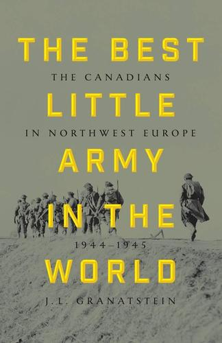 9781443439893 Best Little Army In The World: The Canadians In Northwest...