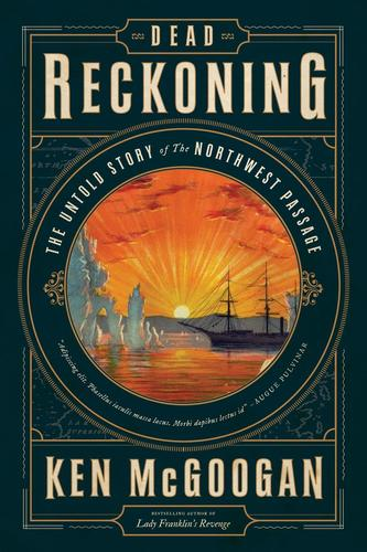 9781443441261 Dead Reckoning: The Untold Story Of The Northwest Passage