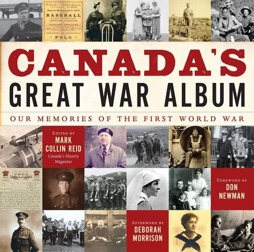 9781443445221 Canada's Great War Album: Our Memories Of The First World...