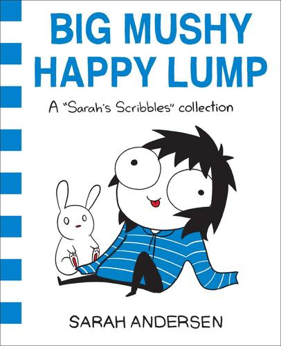 9781449479619 Big Mushy Happy Lump: A Sarah's Scribbles Collection