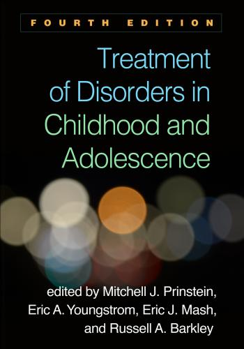 9781462538980 Treatment Of Disorders In Childhood & Adolescence