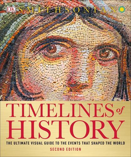 9781465470027 Timelines Of History: The Ultimate Visual Guide