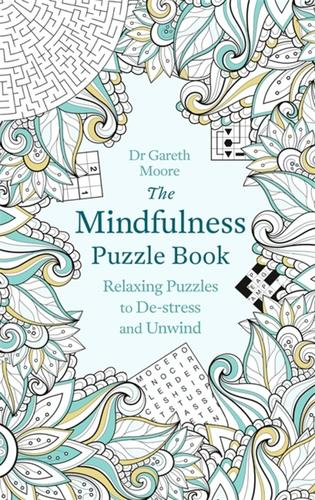 9781472137500 Mindfulness Puzzle Book: Relaxing Puzzles To De-Stress...