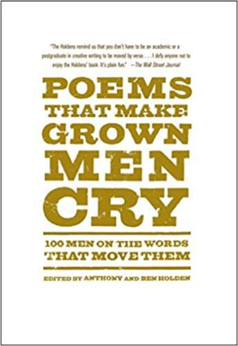 9781476712789 Poems That Make Grown Men Cry: 100 Men On The Words That...