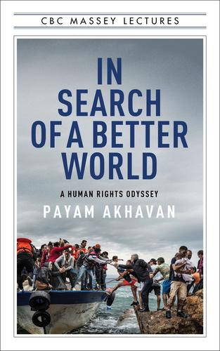 9781487002008 In Search Of A Better World: A Human Rights Odyssey