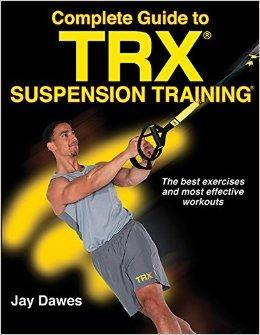 9781492533887 Complete Guide To Trx Suspension Training