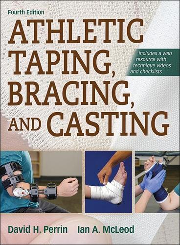 9781492554905 Athletic Taping, Bracing, & Casting, W/ Web Resource