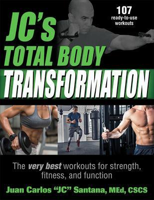 9781492563174 Jc's Total Body Transformation: The Very Best Workouts For..