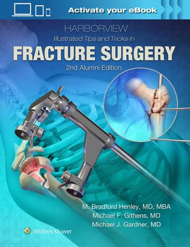 9781496355980 Harborview Illustrated Tips & Tricks In Fracture Surgery