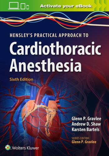 9781496372666 Hensley's Practical Approach To Cardiothoracic Anesthesia