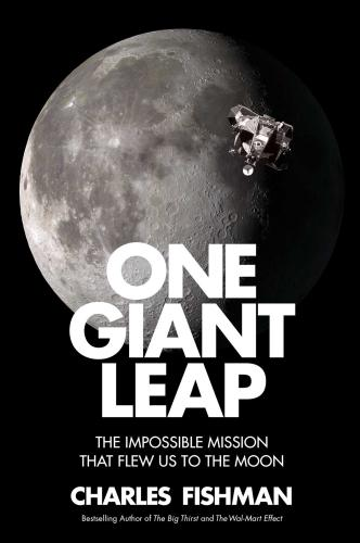 9781501106293 One Giant Leap: The Impossible Mission That Flew Us To ...