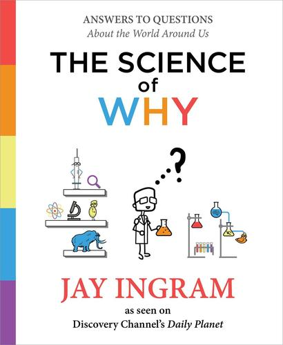 9781501144295 Science Of Why: Answers To Questions About The World...