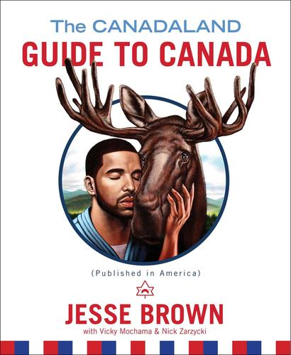 9781501150630 Canadaland Guide To Canada (Published In America)