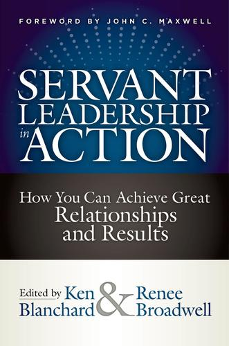 9781523093960 Servant Leadership In Action: How You Can Achieve Great...