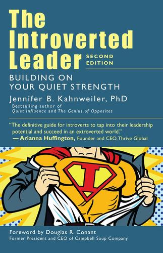9781523094332 Introverted Leader: Building On Your Quiet Strength
