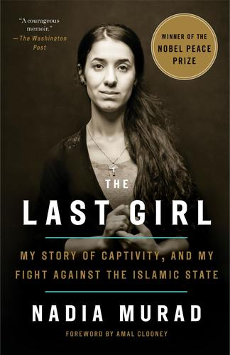 9781524760441 Last Girl: My Story Of Captivity, & My Fight Against The...