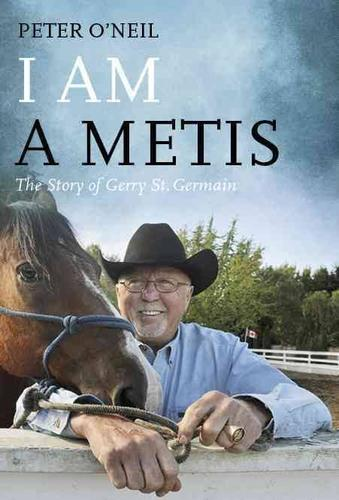 9781550177848 I Am A Metis: The Story Of Gerry St Germain