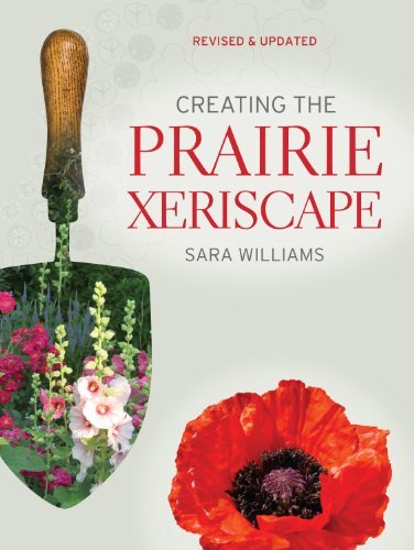 9781550504613 Creating The Prairie Xeriscape: Low-Maintenance...