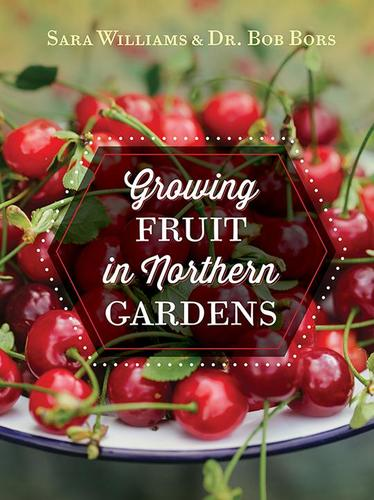 9781550509137 Growing Fruit In Northern Gardens