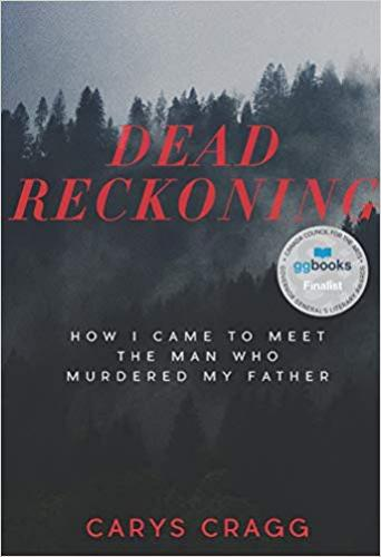 9781551526973 Dead Reckoning: How I Came To Meet The Man Who Murdered...