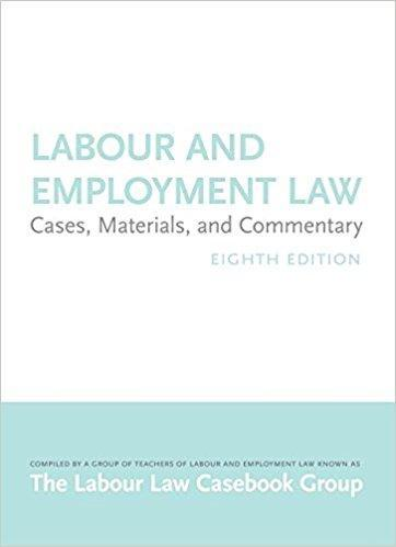 9781552211885 Labour & Employment Law: Cases, Materials, & Commentary