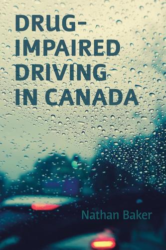 9781552214923 Drug-Impaired Driving In Canada