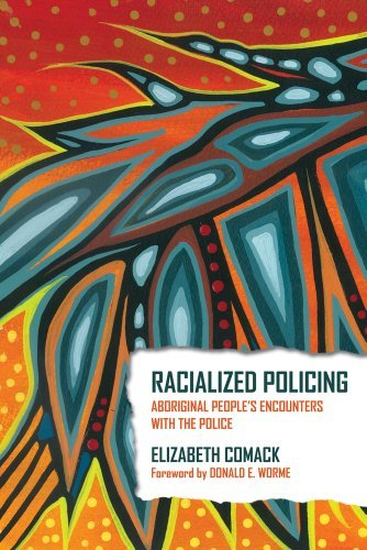 9781552664759 Racialized Policing: Aboriginal People's Encounters With...