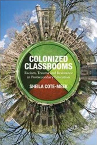 9781552666531 Colonized Classrooms: Racism, Trauma, & Resistance In...