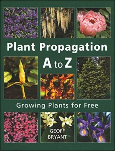 9781554071708 Plant Propagation A To Z: Growing Plants For Free