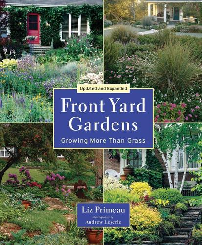 9781554075980 Front Yard Gardens: Growing More Than Grass