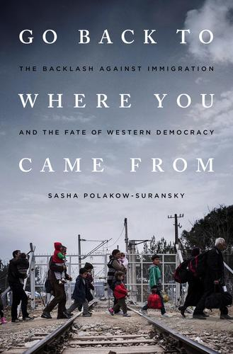 9781568585925 Go Back To Where You Came From: The Backlash Against...